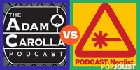 Which is the more entertaining podcast